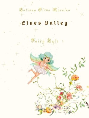 cover image of Elves Valley. Fairy tale