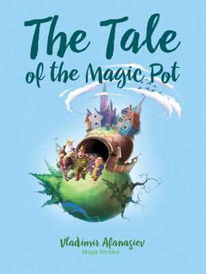 cover image of The Tale of the Magic Pot