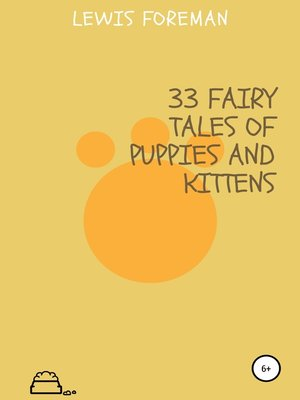 cover image of 33 fairy tales of puppies and kittens