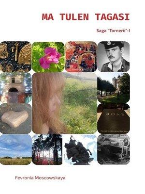 cover image of MA TULEN TAGASI. Tornero