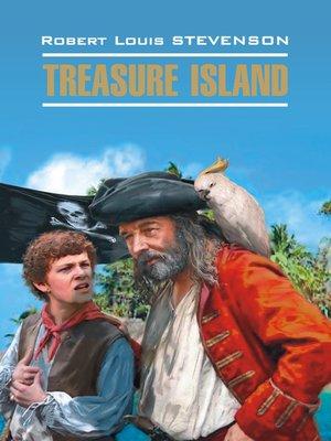 cover image of Остров сокровищ. Книга для чтения на английском языке