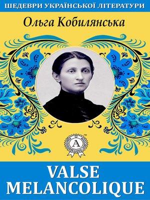 cover image of Valse melancolique