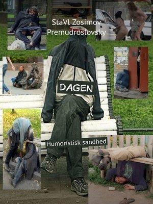 cover image of DAGEN. Humoristisk sandhed