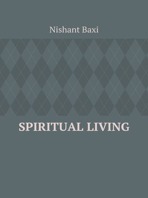 cover image of Spiritual Living