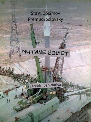 cover image of MUTANE SOVIET. Labarin ban dariya