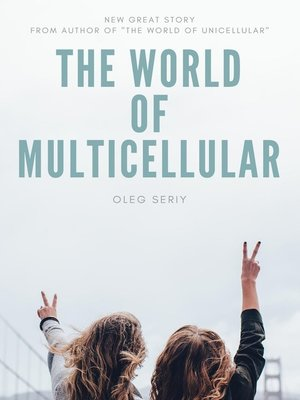 cover image of The World of Multicellular