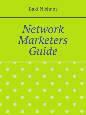 cover image of Network Marketers Guide