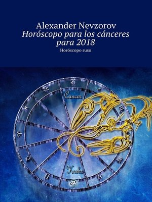 cover image of Horóscopo paralos cánceres para2018. Horóscoporuso