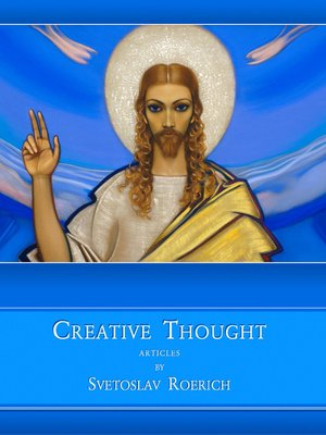 cover image of Creative Thought. Articles by Svetoslav Roerich