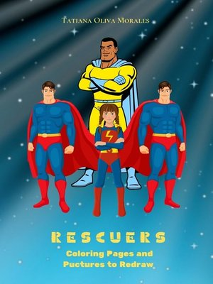 cover image of Rescuers. Coloring Pages and Pictures to Redraw