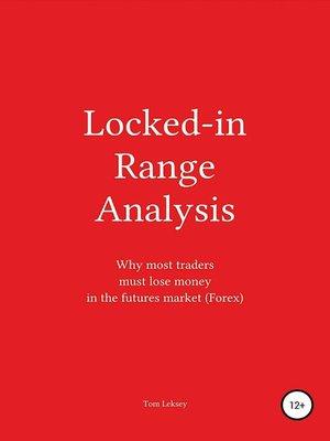 cover image of Locked-in Range Analysis