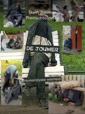 cover image of DE JOUWER. Humoristyske wierheid