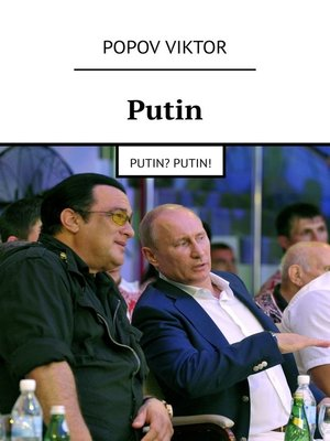 cover image of Putin. Putin? Putin!