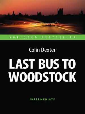 cover image of Last Bus to Woodstock (Последний автобус на Вудсток)