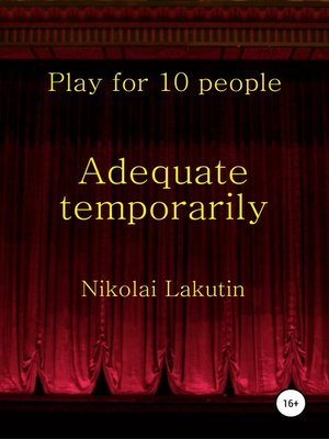 cover image of Adequate temporarily. Play for 10 people
