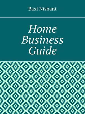 cover image of Home Business Guide