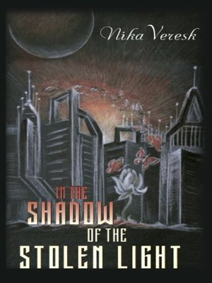 cover image of In the shadow of the stolen light
