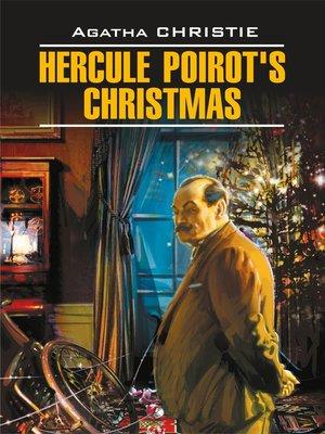 cover image of Hercule Poirot's Christmas / Рождество Эркюля Пуаро. Книга для чтения на английском языке