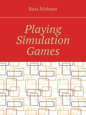cover image of Playing Simulation Games