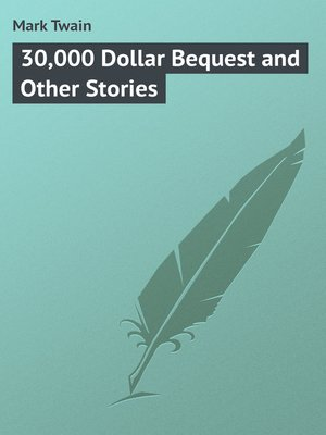 cover image of 30,000 Dollar Bequest and Other Stories