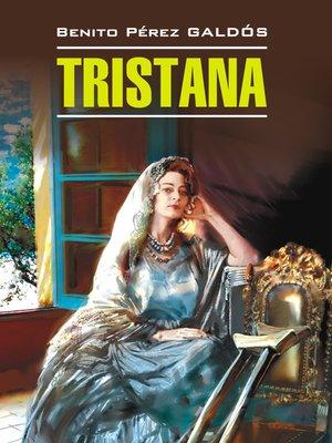 cover image of Тристана. Книга для чтения на испанском языке