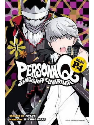 cover image of Persona Q: Shadow of the Labyrinth Side: P4, Volume 1