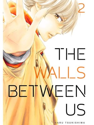 cover image of The Walls Between Us, Volume 2