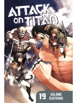 cover image of Attack on Titan, Volume 19