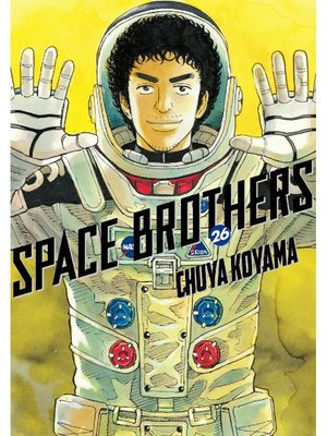 cover image of Space Brothers, Volume 26