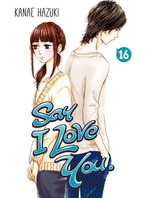 cover image of Say I Love You., Volume 16