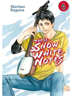 cover image of Those Snow White Notes, Volume 6