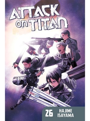 cover image of Attack on Titan, Volume 26