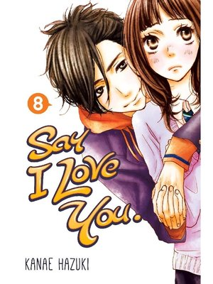 cover image of Say I Love You., Volume 8