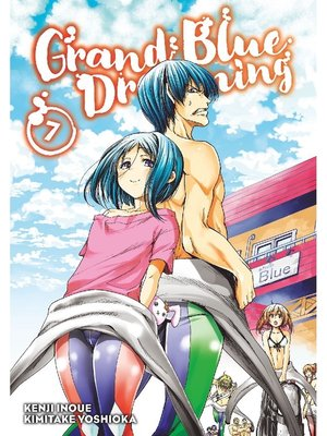 cover image of Grand Blue Dreaming, Volume 7