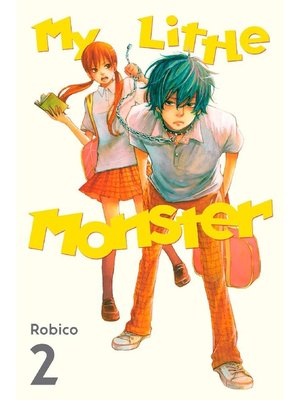 cover image of My Little Monster, Volume 2