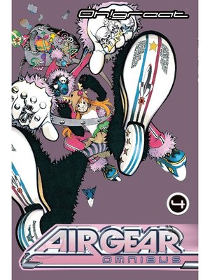 cover image of Air Gear Omnibus, Volume 4