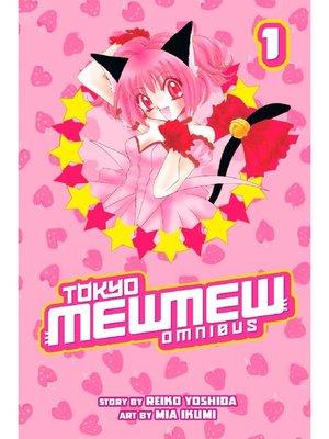 cover image of Tokyo Mew Mew Omnibus, Volume 1