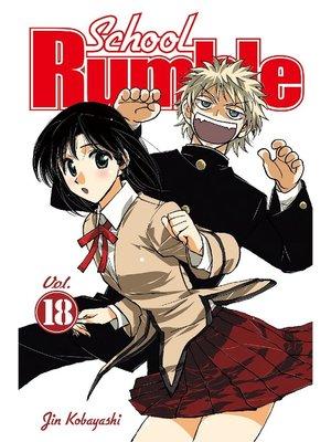 cover image of School Rumble, Volume 18