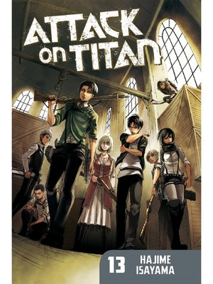 cover image of Attack on Titan, Volume 13