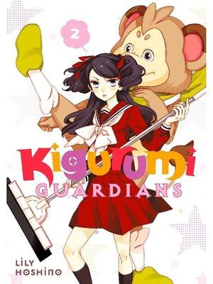 cover image of Kigurumi Guardians, Volume 2