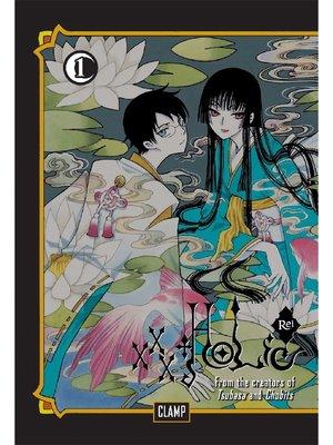 cover image of xxxHOLiC Rei, Volume 1