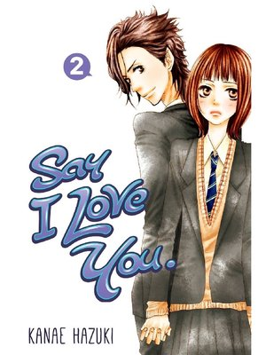 cover image of Say I Love You., Volume 2