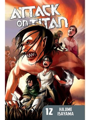 cover image of Attack on Titan, Volume 12