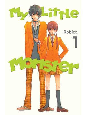 cover image of My Little Monster, Volume 1