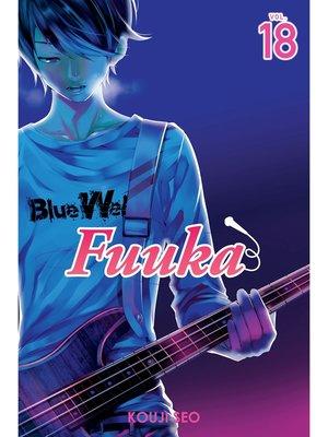 cover image of Fuuka, Volume 18