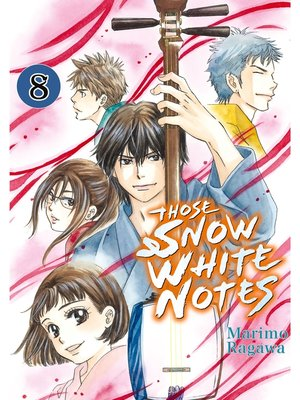 cover image of Those Snow White Notes, Volume 8
