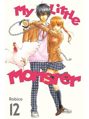 cover image of My Little Monster, Volume 12