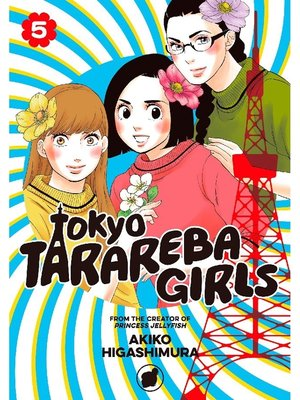 cover image of Tokyo Tarareba Girls, Volume 5