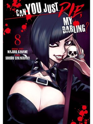 cover image of Can You Just Die, My Darling?, Volume  8