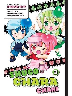 cover image of Shugo Chara Chan!, Volume 3